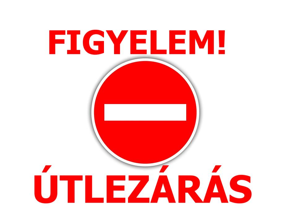 ÚTLEZÁRÁS!!!